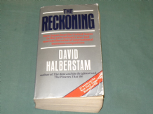 RECKONING : THE  How Japan Beat The United States In The Auto Industry War... (Halberstam 1987)